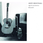 Andy Brentna.. - Quite Acoustic Ballads