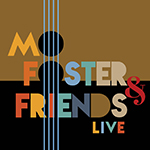 Mo Foster & Friends Live